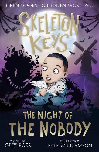 Skeleton Keys: The Night of the Nobody - Skeleton Keys 4 (Paperback)