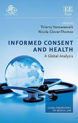 Informed Consent and Health: A Global Analysis - Global Perspectives on Medical Law Series (Hardback)