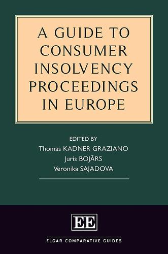 A Guide to Consumer Insolvency Proceedings in Europe - Elgar Comparative Guides (Hardback)