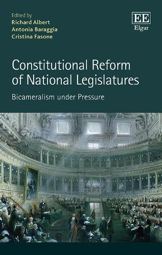 Constitutional Reform of National Legislatures: Bicameralism Under Pressure (Hardback)