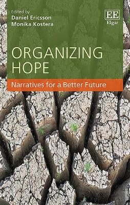 Organizing Hope: Narratives for a Better Future (Hardback)