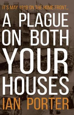 A Plague on Both Your Houses (Paperback)