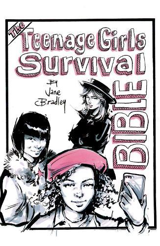 The Teenage Girls Survival Bible (Hardback)