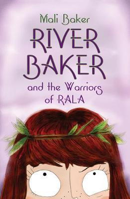 River Baker and the Warriors of Rala (Paperback)