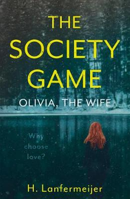 The Society Game: Olivia, the Wife (Paperback)