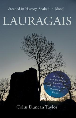 Lauragais: Steeped in History, Soaked in Blood (Paperback)