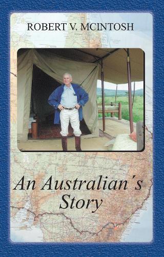 An Australian's Story (Paperback)