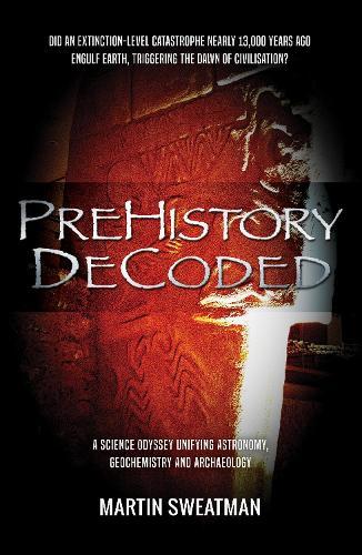 Prehistory Decoded (Hardback)
