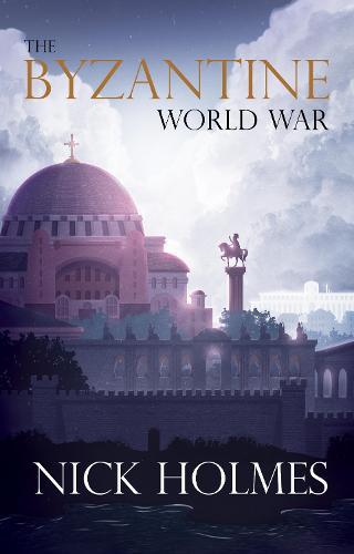 The Byzantine World War (Paperback)