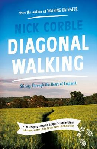 Diagonal Walking: Slicing Through the Heart of England (Paperback)