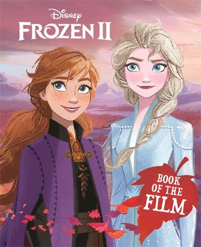 Disney Frozen 2 Book of the Film - Book of the Film HB Disney (Hardback)