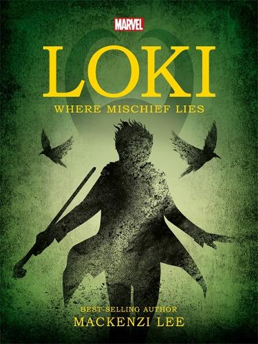 Marvel Loki Where Mischief Lies - Young Adult Fiction (Paperback)
