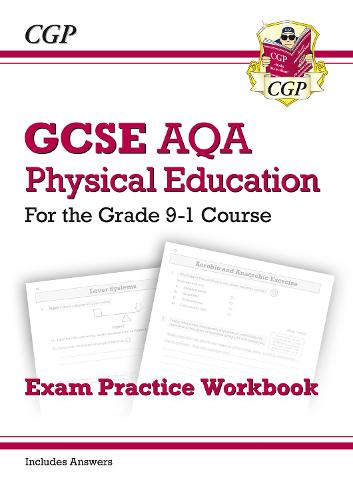 GCSE Physical Education AQA Exam Practice Workbook - for the Grade 9-1 Course (incl Answers) (Paperback)