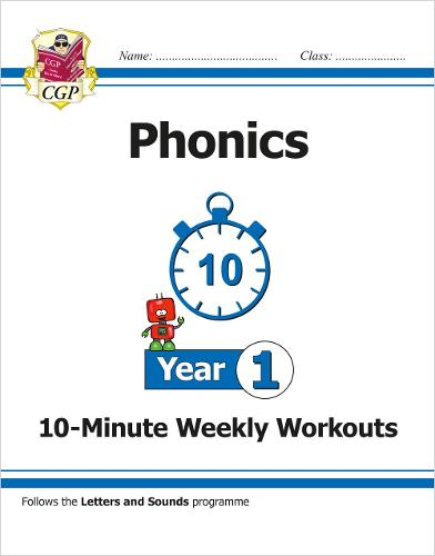 KS1 English 10-Minute Weekly Workouts: Phonics - Year 1 (Paperback)