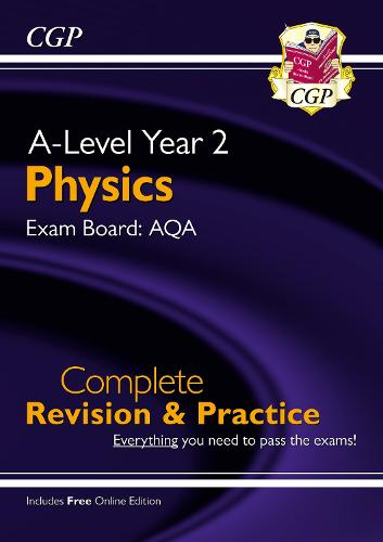 New A-Level Physics: AQA Year 2 Complete Revision & Practice with Online Edition (Paperback)