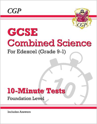 New Grade 9-1 GCSE Combined Science: Edexcel 10-Minute Tests (with answers) - Foundation (Paperback)