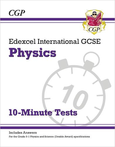 New Grade 9-1 Edexcel International GCSE Physics: 10-Minute Tests (with answers) (Paperback)