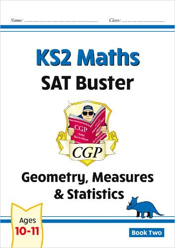 New KS2 Maths SAT Buster: Geometry, Measures & Statistics Book 2 (for the 2020 tests) (Paperback)