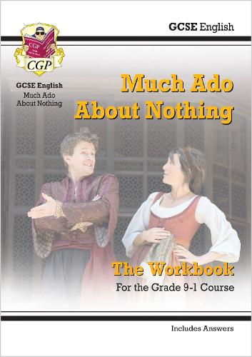 New Grade 9-1 GCSE English Shakespeare - Much Ado About Nothing Workbook (includes Answers) (Paperback)