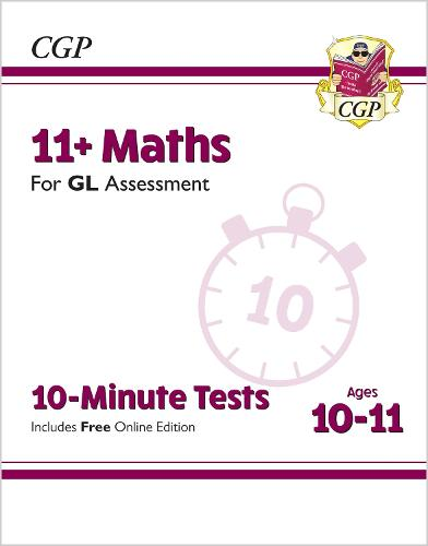 New 11+ GL 10-Minute Tests: Maths - Ages 10-11 (with Online Edition) (Paperback)