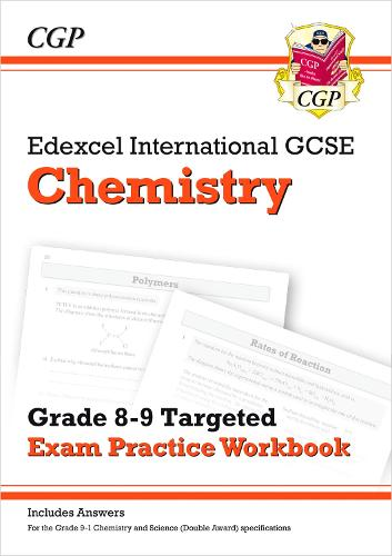 New Edexcel International GCSE Chemistry: Grade 8-9 Targeted Exam Practice Workbook (with answers) (Paperback)