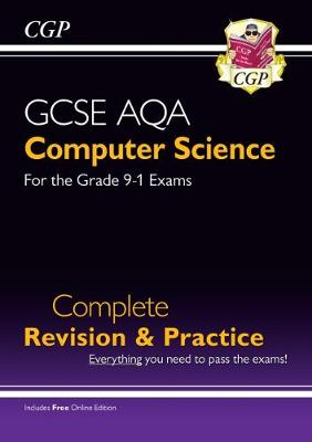New GCSE Computer Science AQA Complete Revision & Practice - Grade 9-1 (with Online Edition) (Paperback)