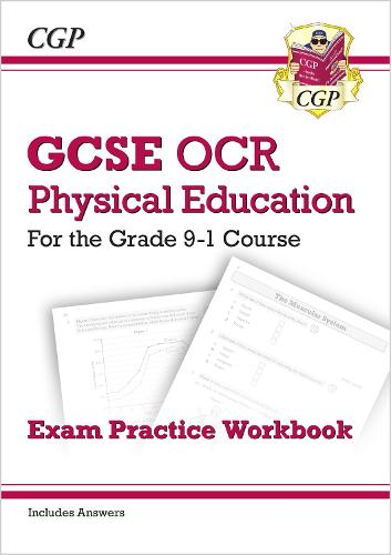 GCSE Physical Education OCR Exam Practice Workbook - for the Grade 9-1 Course (includes Answers) (Paperback)