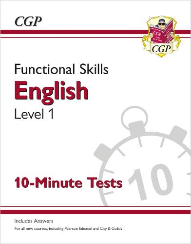 New Functional Skills English Level 1 - 10 Minute Tests (for 2020 & beyond) (Paperback)