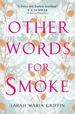 Other Words for Smoke (Paperback)