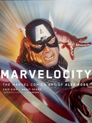 Marvelocity: The Marvel Comics Art of Alex Ross (Hardback)