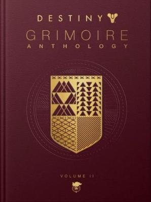 Destiny: Grimoire Anthology - Volume 2 - Destiny: Grimoire Anthology 2 (Hardback)