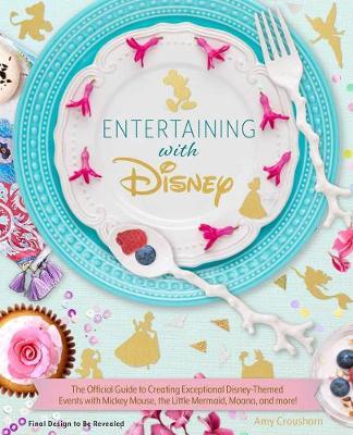 Entertaining with Disney (Hardback)