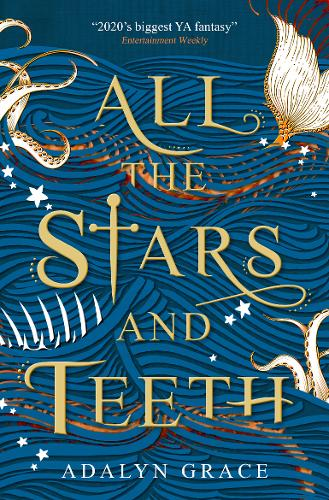 All the Stars and Teeth (Paperback)