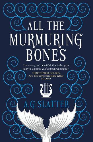 All the Murmuring Bones (Paperback)