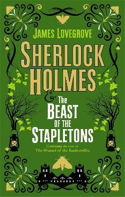 Sherlock Holmes and the Beast of the Stapletons (Hardback)
