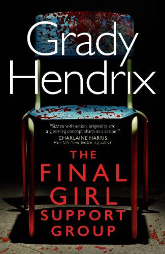 The Final Girl Support Group (Hardback)
