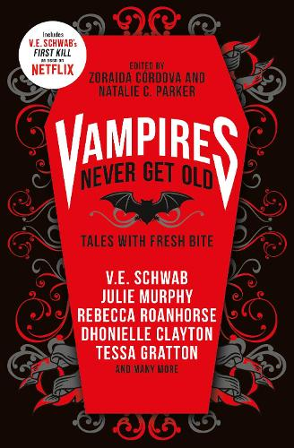 Vampires Never Get Old: Tales with Fresh Bite (Paperback)