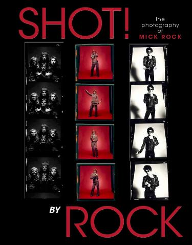 Shot! The Psycho Spiritual Mantra of Rock (Hardback)