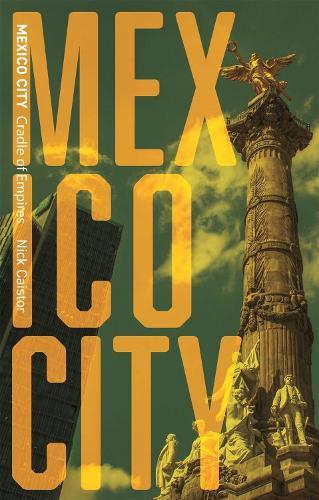 Mexico City - Cityscopes (Hardback)