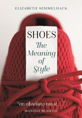 Shoes: The Meaning of Style (Paperback)