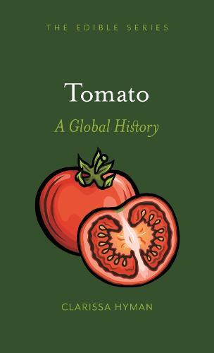 Tomato: A Global History - Edible (Hardback)