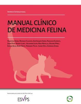 Manual Clinico de Medicina Felina. Improve International (Hardback)