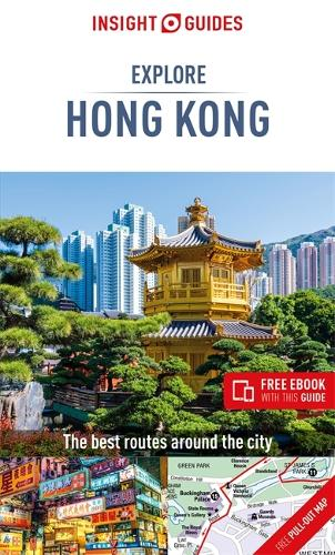 Insight Guides Explore Hong Kong (Travel Guide with Free eBook) - Insight Explore Guides (Paperback)