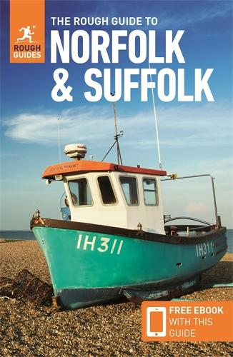 The Rough Guide to Norfolk & Suffolk (Travel Guide with Free eBook) - Rough Guides (Paperback)