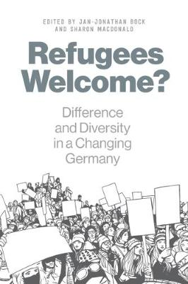 Refugees Welcome?: Difference and Diversity in a Changing Germany (Paperback)