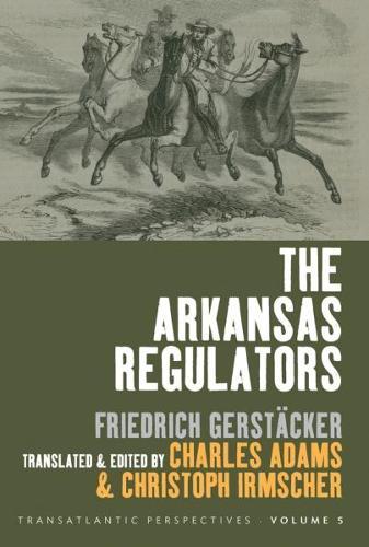 The Arkansas Regulators - Transatlantic Perspectives 5 (Paperback)