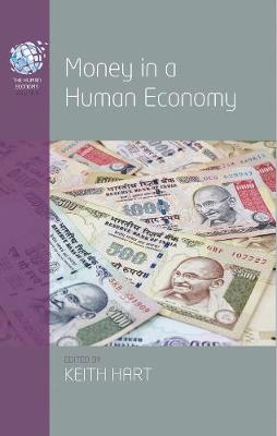 Money in a Human Economy - The Human Economy 5 (Paperback)