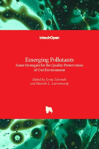 Emerging Pollutants: Some Strategies for the Quality Preservation of Our Environment (Hardback)