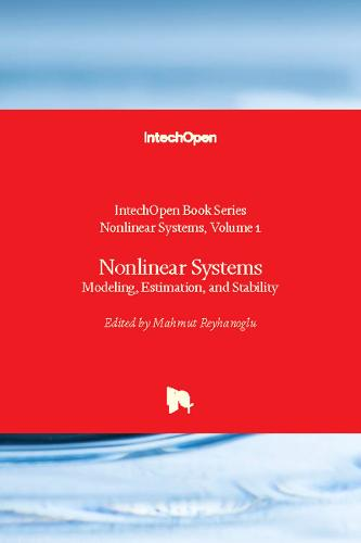 Nonlinear Systems: Modeling, Estimation, and Stability - Nonlinear Systems 1 (Hardback)
