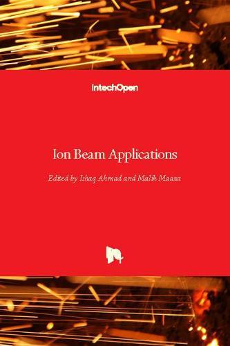Ion Beam Applications (Hardback)